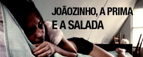 Joãozinho, a prima e a salada