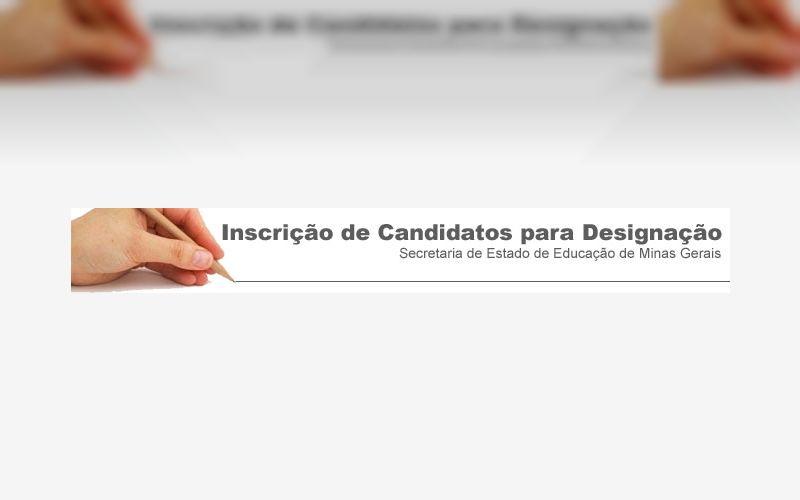 Educação MG: Como fazer a inscrição de candidatos para Designação 2017