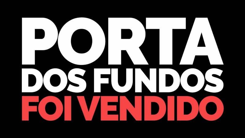 Porta dos Fundos é vendido para Viacom